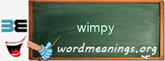WordMeaning blackboard for wimpy